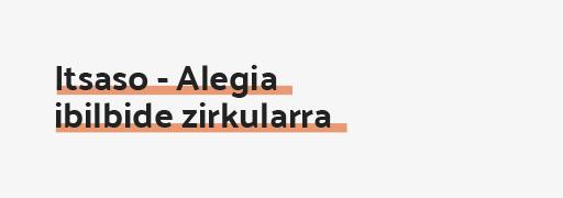 Itsaso - Alegia ibilbide zirkularra